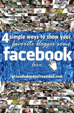 4 simple tips for anybody who wants to learn more about how facebook works and become actively involved in supporting your favorite bloggers on facebook.