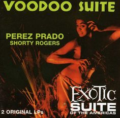 Perez Prado - Voodoo Suite/Exotic Suite, Blue