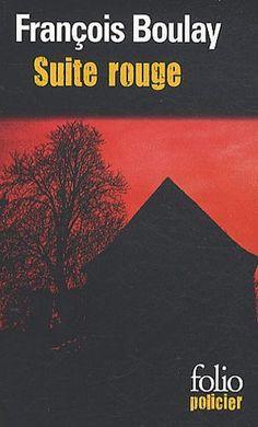 Suite rouge de François Boulay