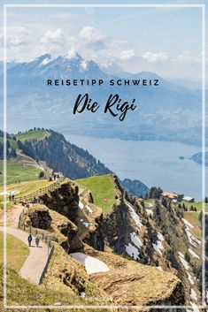 Reise-Tipp Schweiz: Die Rigi, Königin der Berge, Zentralschweiz Park Hotel, Switzerland, Mountains, Travel Inspiration, Nature, Outdoor, Spain Travel, Outdoors, Naturaleza