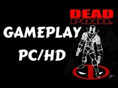 Deadpool - Gameplay PC/HD