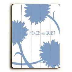 Peace And Quite by Artist Lisa Weedn Wood Sign