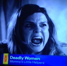 These Deadly Women.....