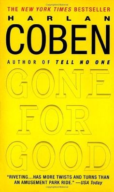Gone for Good by Harlan Coben. One of my favorite authors. Awesome book and I highly recommend it to every mystery/thriller fan.