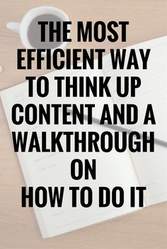 The most efficient way to think up content and a walkthrough on how to do it Things To Think About, About Me Blog, Content, Posts, Ideas, Messages, Thoughts