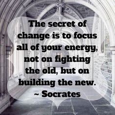 Be inspired to build something new. #WordsOfWisdom #Change #Focus