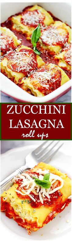 Cheesy Zucchini Lasagna Rolls - Delicious and cheesy zucchini-mixture rolled up in lasagna noodles! These are seriously amazing!