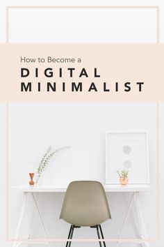 How digital minimalism can help us cultivate a better relationship with our tech (and our selves)