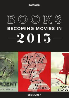 There are a lot of books becoming movies right now, and a lot of them will finally hit the movie theater in 2015. Check out this list for the hot adaptations being released this year, and add some new titles to your bookshelf too!