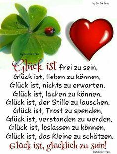 ...Glück ist, glücklich zu sein!!!