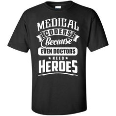 Medical Coder Heroes T-Shirt