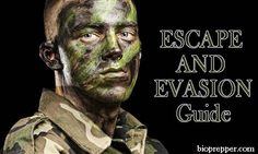 SPECIAL FORCES GUIDE TO ESCAPE AND EVASION (E&E)