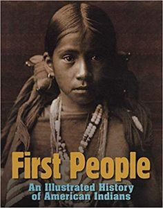 """""""First People: An Illustrated History"""" Great Books for American History- Native American (American Girl Kaya Unit Study)"""