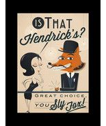 Hendrick's A Most Unusual Gin Poster Sly Fox Ba... - $16.99 - $29.99
