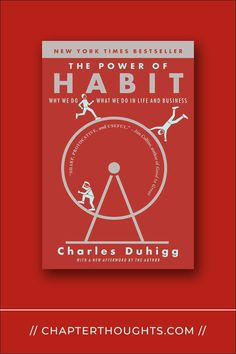 The Power of Habit: Why We Do What We Do in Life and Business // Charles Duhigg Habit Formation, Best Authors, Good Habits, Hard Work, Determination, Thought Provoking, Nonfiction, The Book, Behavior