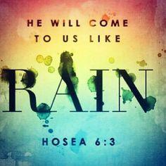 Hoses 6:3 Bible Scriptures, Bible Quotes, Me Quotes, Rain Quotes, Devotional Bible, Faith Scripture, Jesus Bible, God Jesus, Famous Quotes