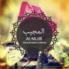 Al-Mujib,The Responder to Prayer,,Islam,Muslim,99 Names