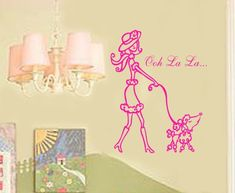 Ooh La La Paris Poodle and French lady GIRLS Room lettering Vinyl Wall Letters saying Decal nursery LARGE 19wx22H. $30.00, via Etsy.