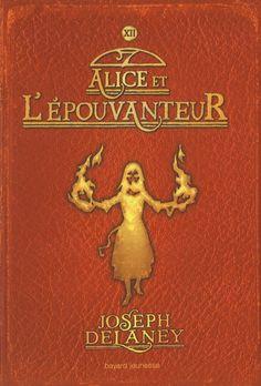Alice et l'Epouvanteur #12 - JOSEPH DELANEY