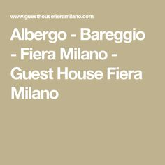 Albergo - Bareggio - Fiera Milano - Guest House Fiera Milano