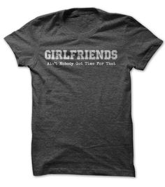 #Funnyt-shirt... Nice T-shirts  Price: $19.00Purchase Now  Low cost Codes View photographs & photographs of Girlfriends t-shirts & hoodies:In the event you don't completely love our design, you'll be able to SEARCH your favourite one through the use of sear...