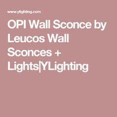 OPI Wall Sconce by Leucos Wall Sconces + Lights|YLighting