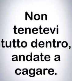 Jokes Quotes, Sarcastic Quotes, Life Quotes, Memes, Funny Jokes, Hilarious, Italian Humor, Serious Quotes, Words Worth