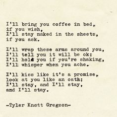 Typewriter Series by Tyler Knott Gregson A favorite poet of mine. I just wish words like this got uttered, and were meant. I'm tired of hurting. The Words, Pretty Words, Beautiful Words, Poem Quotes, Life Quotes, Qoutes, Look At You, Just For You, R M Drake