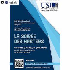 #Repost @usj_sio  Venez nombreux à la 1ère édition de la Soirée des masters le 17 mai à 17h au Campus des Sciences Humaines rue de Damas : https://usj.edu.lb/l/masters #USJLiban #SIO
