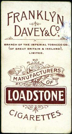 """Cigarette Card Back ~ """"Loadstone Cigarettes"""""""