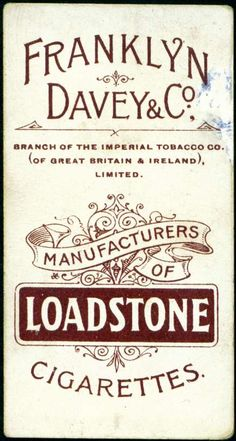 "Cigarette Card Back ~ ""Loadstone Cigarettes"""
