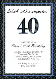40th Birthday Invitation Wording For Men Man Cards