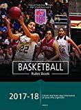 2017-18 NFHS Basketball Rules Book by NFHS (Author) Theresia Wynns (Editor) #Kindle US #NewRelease #Sports #eBook #ad