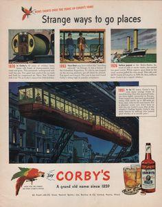 1951 Vintage Corbys Blended Whiskey Strange Ways to Go Places Print Ad   eBay