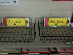 Like the Finished and More Time Basket. Students can take the more time basket out to recess to finish or complete if they have extra time during the day.