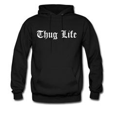 Thug Life Classic Hoodie  is nice and warm for the winter, if a Thug Life shirt is not enough to keep a Thug warm the Classic Thug Life Hoodie takes care of you!