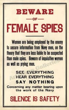 Beware Female Spies - Silence! Unusual WW1 Poster