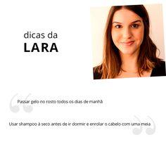 Dica de beleza da Lara