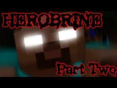 Minecraft: The Herobrine Experience: Episode 2