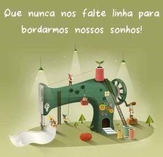 Que nunca nos falte linha para bordarmos nossos sonhos! - FlogVIP.net/verluci