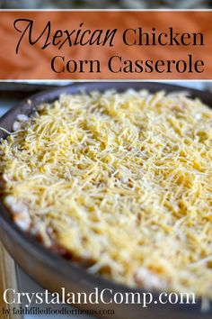 Mexican Chicken Corn Casserole