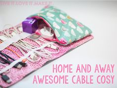Wrangle your wires with this free cable organizer bag pattern from Live it Love it Make it. Scrappy Girls Club   Inspiring you to Bust Those Scraps!