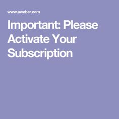 Important: Please Activate Your Subscription