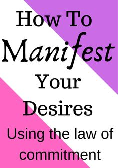 how to manifest your desires using the law of attraction
