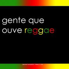 gente que ouve reggae