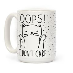 Show off your independence and rebelliousness with this sassy, cat lover's, careless feline inspired coffee mug! Go ahead and channel your inner cat, knock over some glasses, and let everyone know that you just don't care!