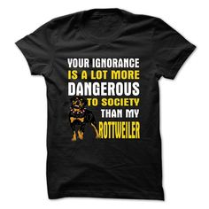 DANGEROUS TO SOCIETY THAN MY ROTTWEILER T-Shirts, Hoodies, Sweaters