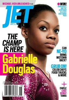 Gabby Douglas covers the September issue of Jet Magazine. In the Labor Day issue Gabby dishes on her family life, her hair controversy, and what it feels like to win a Olympic gold medal. V Magazine, Ebony Magazine Cover, Black Magazine, Magazine Covers, Magazine Stand, Gabby Douglas, Vanity Fair, Cosmopolitan, Marie Claire