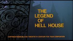 THE LEGEND OF HELL HOUSE;1973