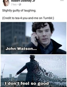 I hate who ever created this<<< yeah but since rdj posted this does that mean Jude Law's Watson will turn into ash? Bc then it will be perfectly balanced. And we will only have the short and sassy ones. Marvel Funny, Marvel Memes, Marvel Dc, Sherlock John, Sherlock Holmes, Johnlock, Destiel, Fandom Crossover, 221b Baker Street